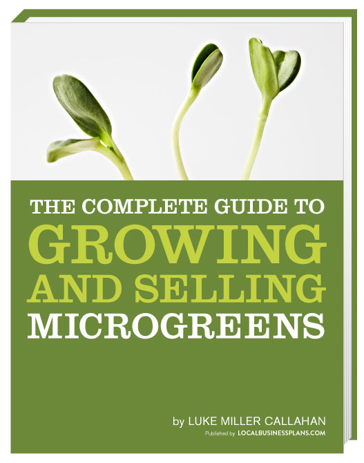 MSB Members Get 50% off Luke Calahan's Guide to the Microgreen Business